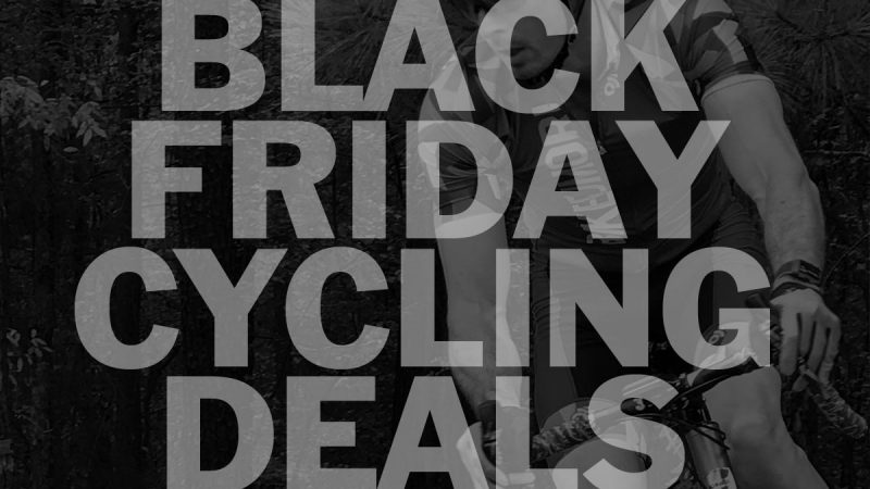 The Ultimate Black Friday Cycling sale roundup: deals on bikes, gear, experiences & more!