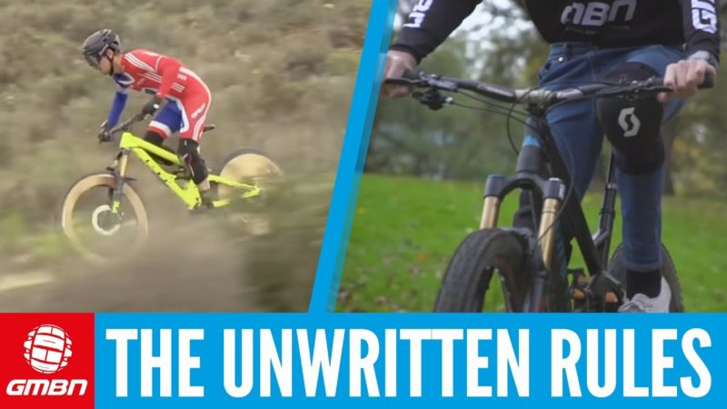 The Unwritten Rules Of Mountain Biking