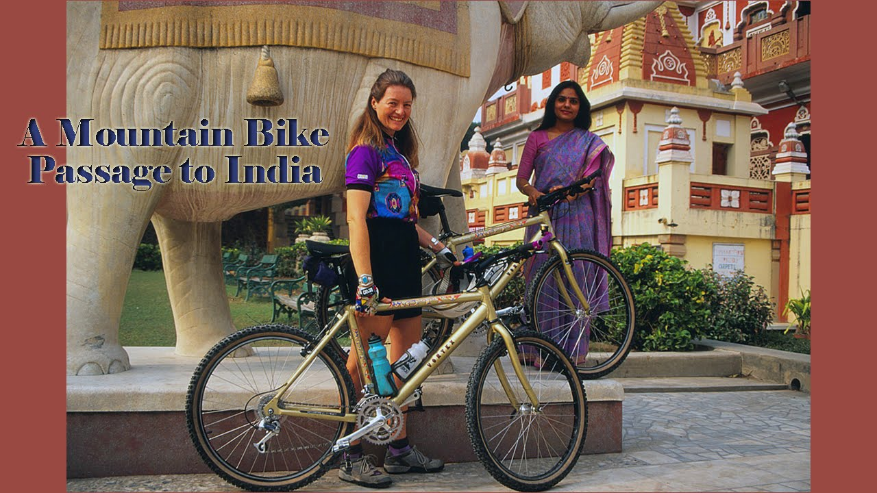 A Mountain Bike Passage to India